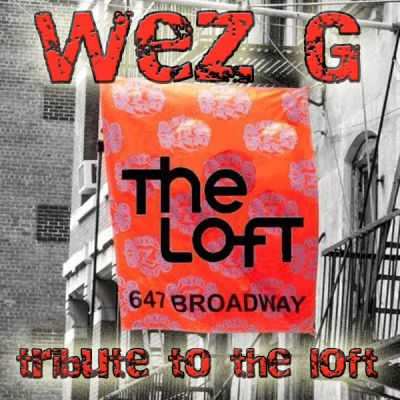 """+Wez+G+-+Tribute+To+The+Loft+by+Wez+G+on+Mixcloud+The+Loft+was+the+location+for+the+first+underground+dance+party+(called+""""Love+Saves+The+Day"""")+organised+by+David+Mancuso+on+feb+14th+1970+in+New+...+"""