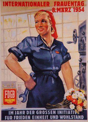 Das Plakat zum Internationalen Frauentag 1954 macht klar: Frauen in Männerberufen sind in der DDR erwünscht!