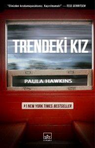 Paula Hawkins imzalı Trendeki Kız kısa süre içinde İthaki Yayınları etiketiyle raflardaki yerini alıyor! http://www.kayiprihtim.org/portal/2015/03/07/trendeki-kiz-on-sipariste/