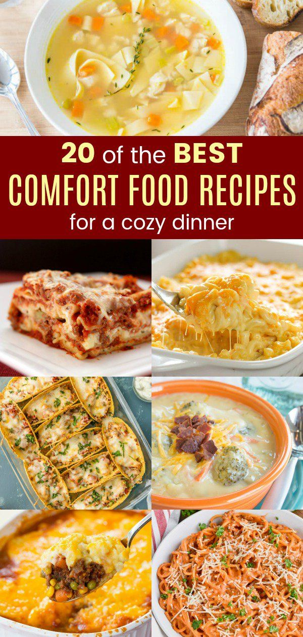 20 Of The Best Comfort Food Recipes For A Cozy Dinner Comfort Food Recipes Dinners Easy Comfort Food Dinners Best Comfort Food