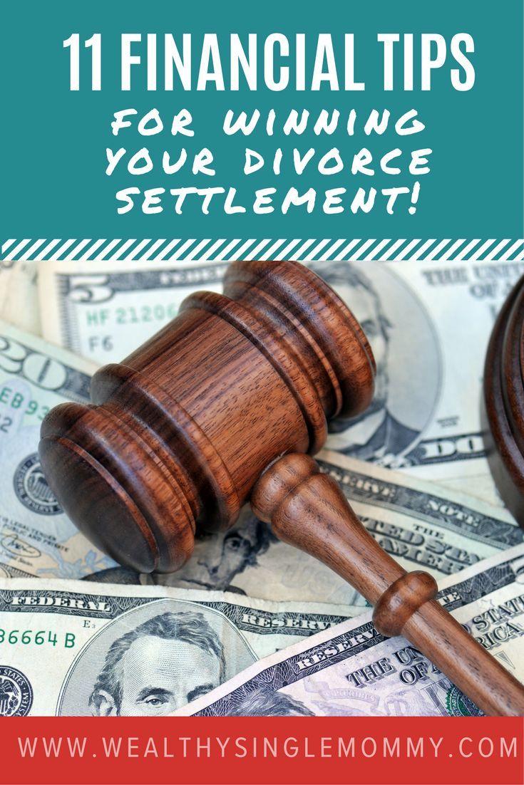 11 financial tips for your divorce settlement. Don't let your emotions control your divorce settlement. Read these 11 tips for winning your divorce settlement.