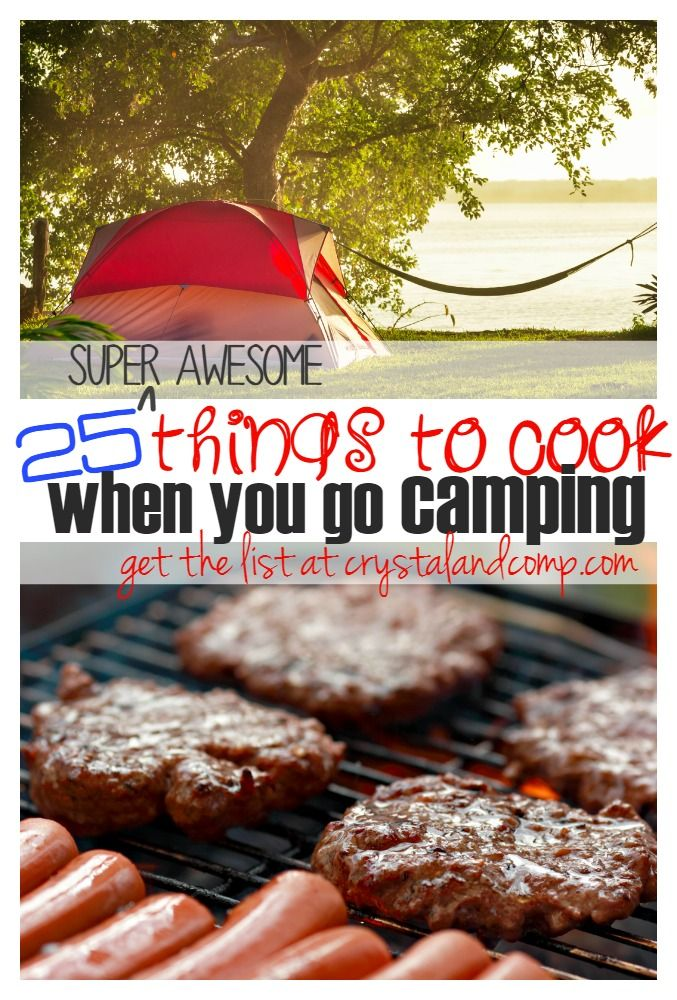 25 Things To Cook When You Go Camping Simple Recipes For Families