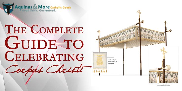 The Complete Guide for Celebrating the Feast of Corpus Christi