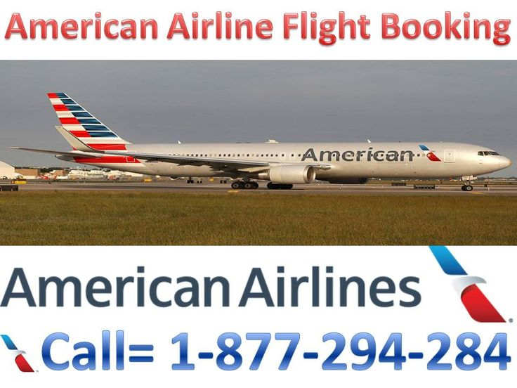 Dial 1-877-294-2845 toll free number for 24 by 7 best free support for american airlines and get Instant Response for Cheap Flight Ticket booking, Flight status, Online reservation, online checkin etc. For more information visit:-  http://www.bookmyflightticket.com/flights/american-airlines-aa