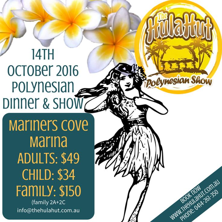 Save the date...14th Oct, 2016 and make that reservation. An evening of fun for the whole family to enjoy a tropical island treat right here at the Gold Coast. #polynesia #thehulahutgc #goldcoast #marinerscove http://thehulahut.com.au/