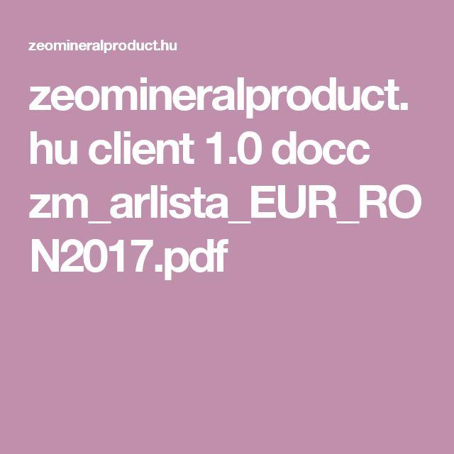 zeomineralproduct.hu client 1.0 docc zm_arlista_EUR_RON2017.pdf