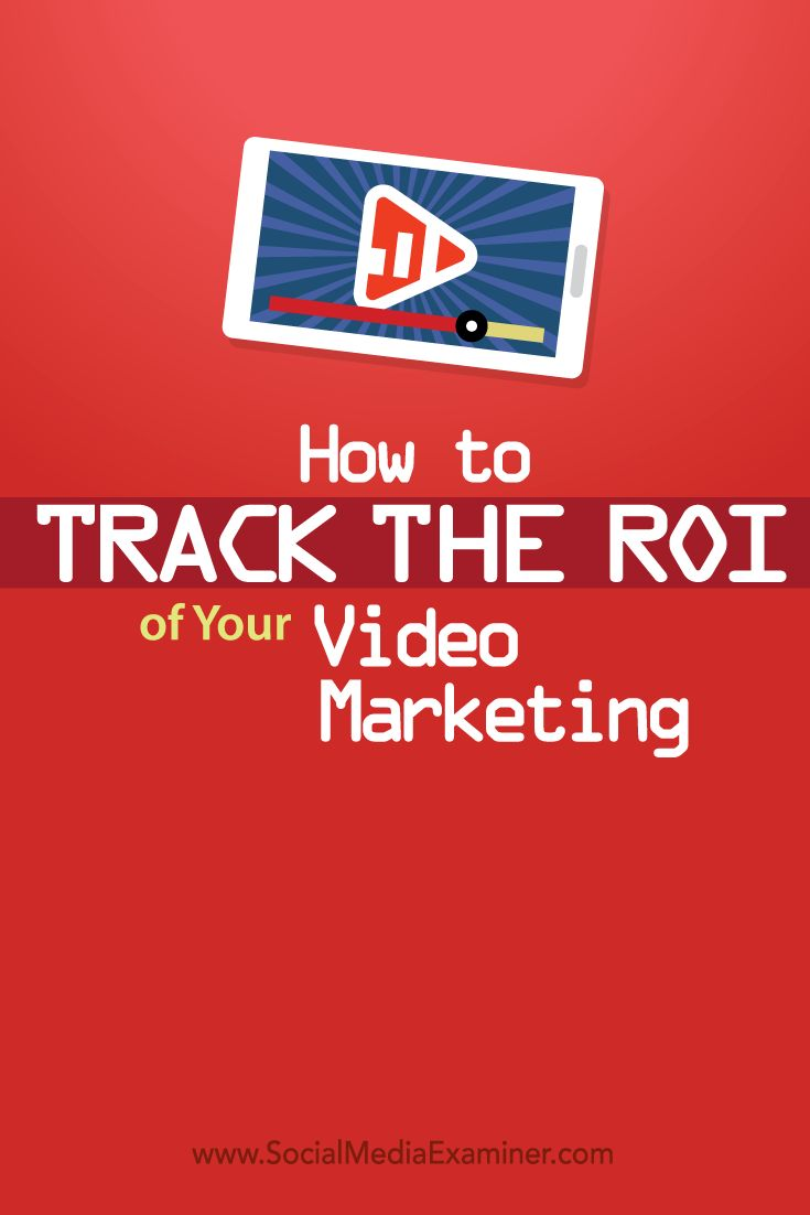 Are you struggling to measure the ROI of your marketing videos?  A simple framework and a few tools can reveal if your video campaigns are working for you.  In this article you'll discover how to track and measure the ROI for your video marketing efforts. Via @SMExaminer.