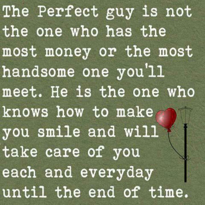 Quotes Of He Is The Perfect Man For Me