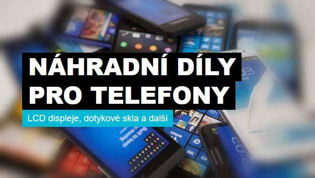 Náhradní díly pro mobilní telefony a tablety