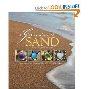 This book features three-dimensional microphotography of the sands of Hawaii and Tahiti, the Sahara and the Poles, a volcano, each exquisitely different, and each telling a fascinating geological story.