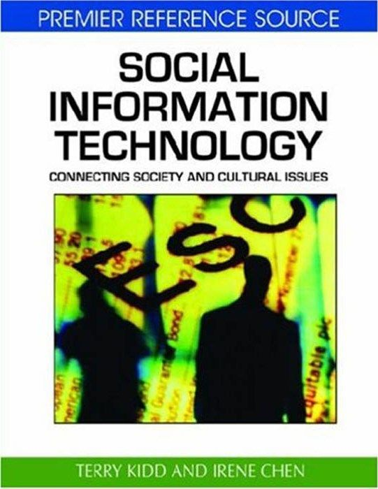 I'm selling Social Information Technology: Connecting Society and Cultural Issues by Terry Kidd and Irene Chen - $50.00 #onselz