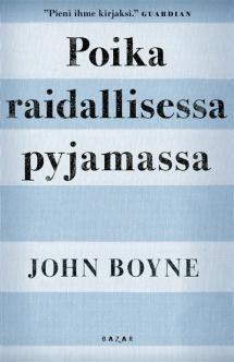 Poika raidallisessa pyjamassa | Kirjasampo.fi - kirjallisuuden kotisivu