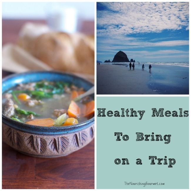 6 tips for packing healthy meals for a trip - it can be done!