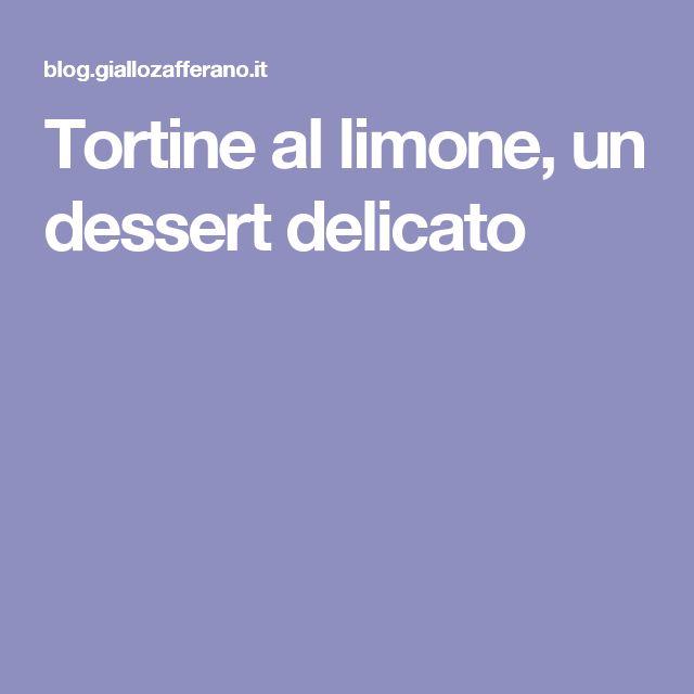 Tortine al limone, un dessert delicato