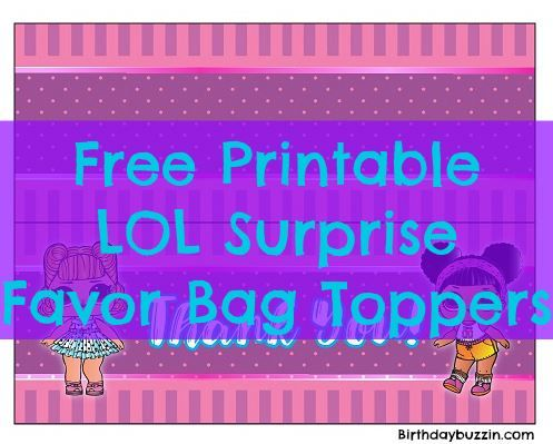 Make themed favor bags with these free printable LOL Surprise favor bag toppers … – Mila's 5th