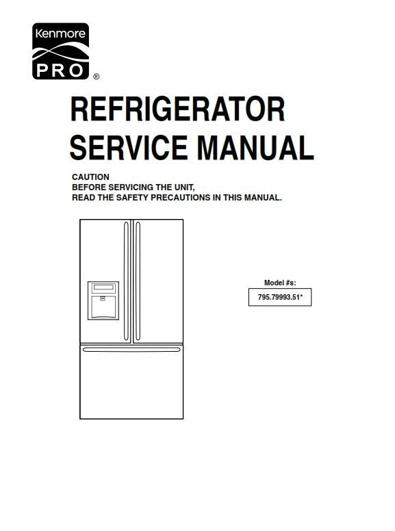 Kenmore Pro 79993 Refrigerator Original Service Manual And