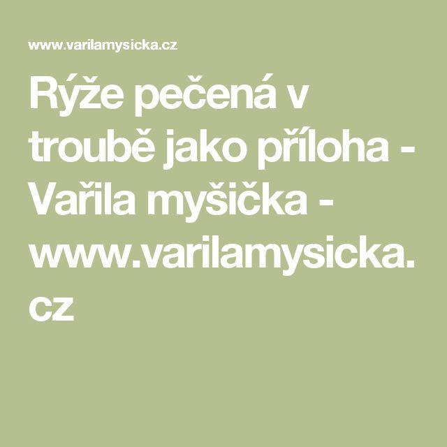 Rýže pečená v troubě jako příloha - Vařila myšička - www.varilamysicka.cz