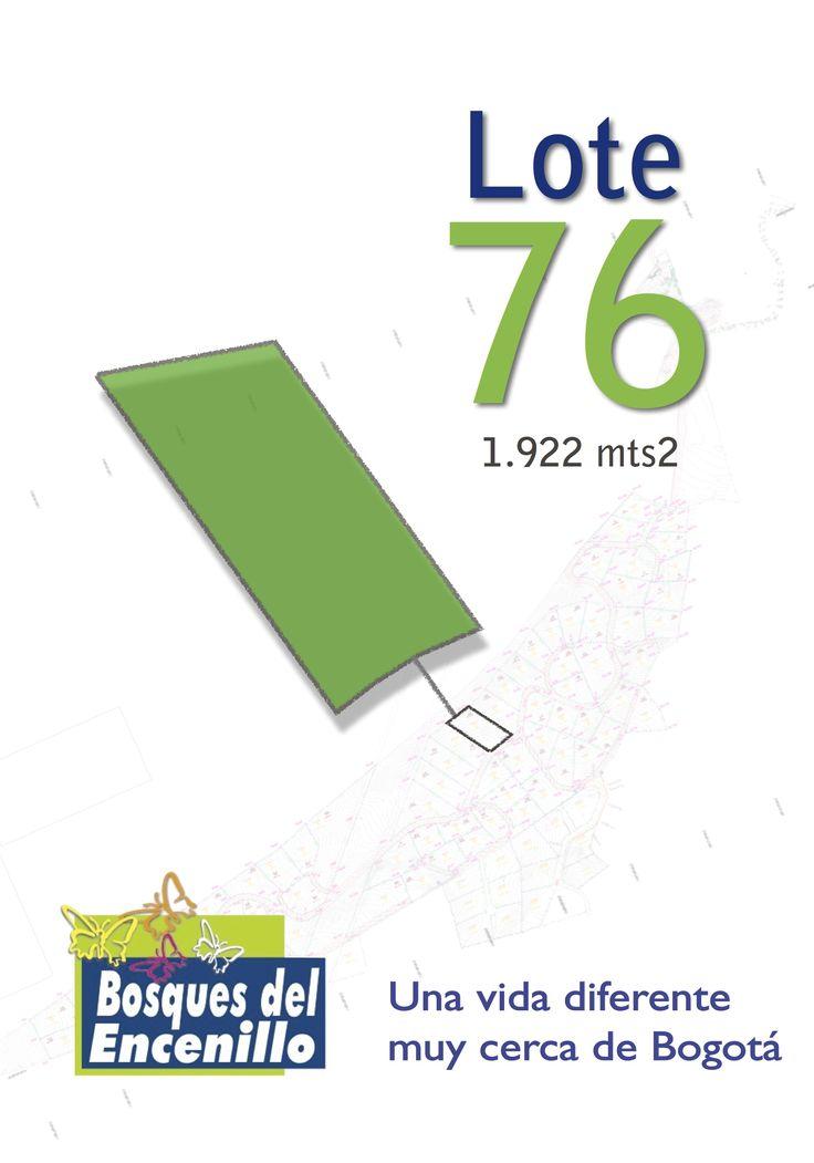 Lote 76  http://www.bosquesdelencenillo.com #ventaloteslacalera