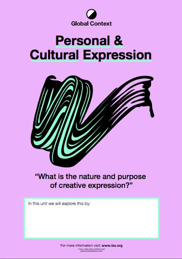 Personal and Cultural Expression Global Context Posters - Next chapater PP, MYP and DP International Baccalaureate http://www.teacherspayteachers.com/Product/Global-Context-Posters-International-Baccalaureate-1428968