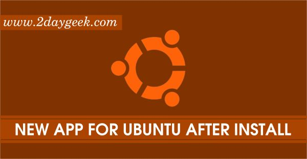 2daygeek.com Linux News & Open Source News Today ! – Brand New Ubuntu After Install App (Hassle Free Software installation).
