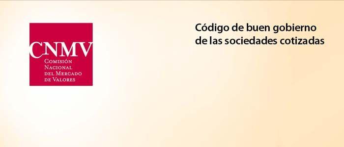 Informe de la CNMV sobre el nuevo Código de Buen Gobierno - Observatorio de Responsabilidad Social Corporativa #RSE #RSC #Empresa_Responsable #Codigo_Buen_Gobierno