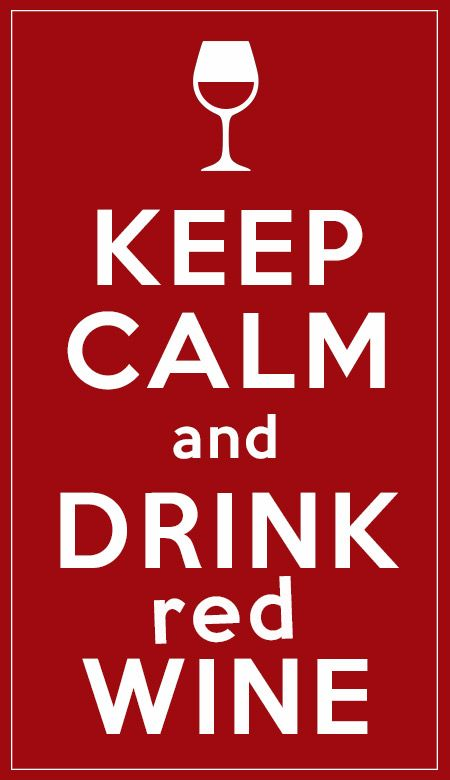 Keep Calm and... drink red wine  #wine #winelover #chianti #tuscany #italy #love #keepcalm
