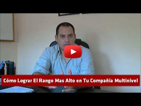 Cómo Lograr El Rango Mas Alto en Tu Compañía Multinivel - Nestor Anibal Fernandez