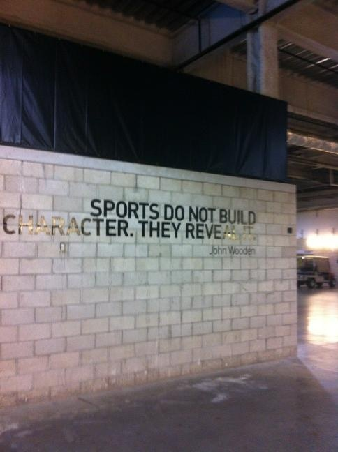 """""""Sports do not build character, they reveal it."""" -John Wooden"""