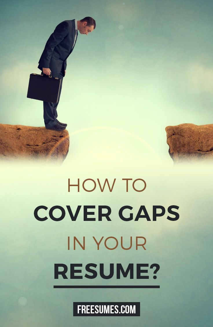 How To Cover For Gaps In Your Resume? #Freesumes #gaps #resume #Coverletters