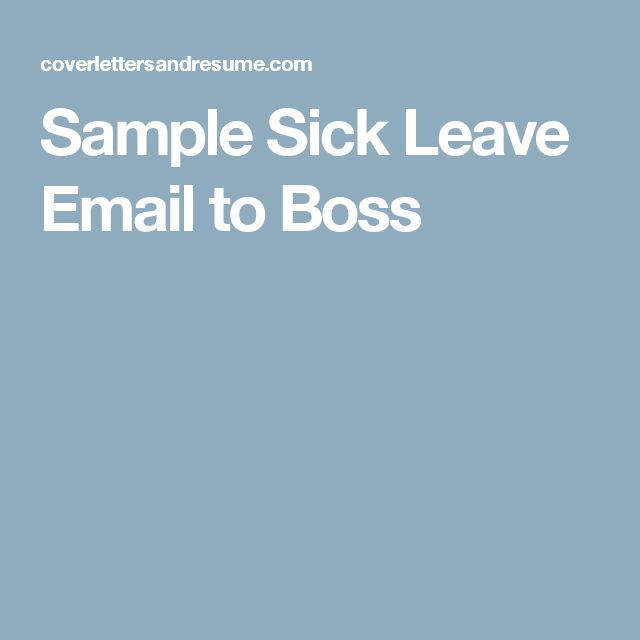 Sample Sick Leave Email to Boss