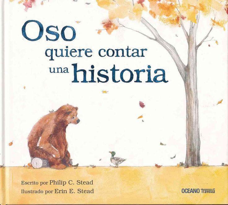 Oso quiere contar una historia / Bear Has a Story to Tell                                                                                                                                                                                 Más