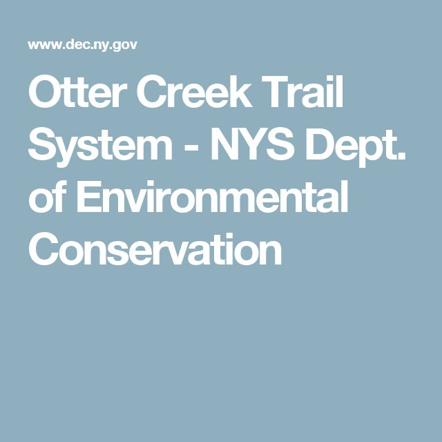 Otter Creek Trail System - NYS Dept. of Environmental Conservation
