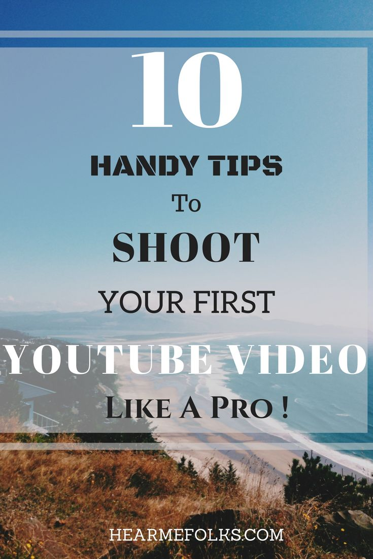 Want to start a youtube channel? Learn the essential tips and tricks to shoot your first youtube video like a pro. Click to Read these youtube video ideas or Pin to Save. http://hearmefolks.com/how-to-shoot-youtube-videos