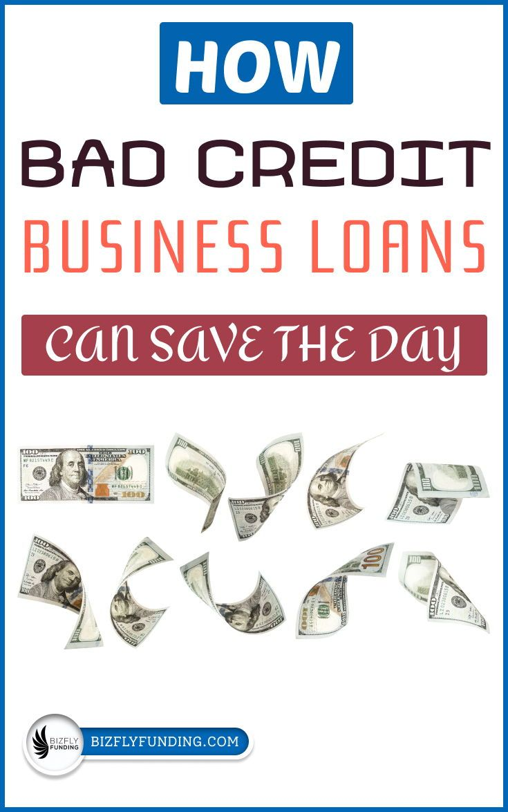 Bad Credit Business Loans Mean Bad Credit Isn T The End Of Your Business In 2020 Business Loans Bad Credit Personal Loans Bad Credit