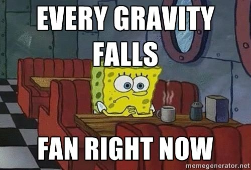 Every gravity falls Fan right now - Coffee shop spongebob | Meme ...
