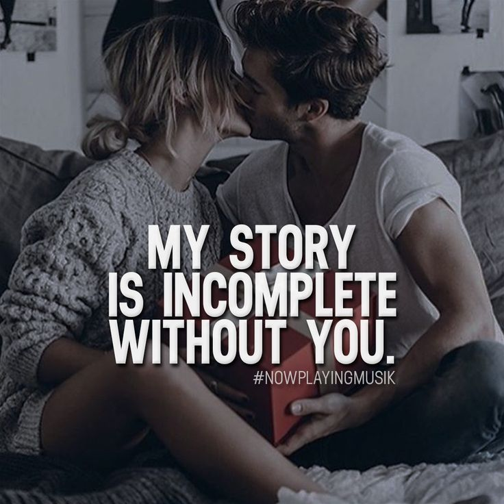 My story is incomplete without you. Like and comment if you agree! ➡️ @freshsnd  for more! #nowplayingmusik #quotes #quote #love #passion #art #life #couple #forever #story #happy #together #relationship