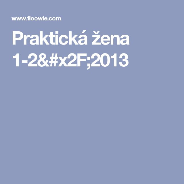 Praktická žena 1-2/2013