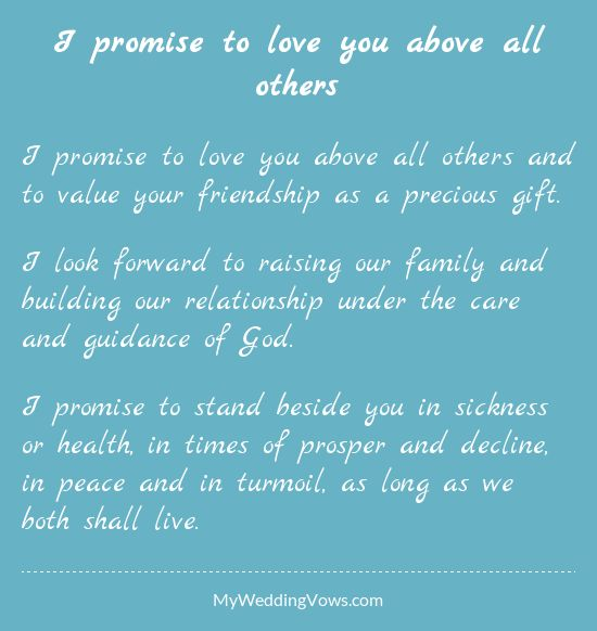 I Promise To Love You Above All Others And Value Your Friendship As A Precious