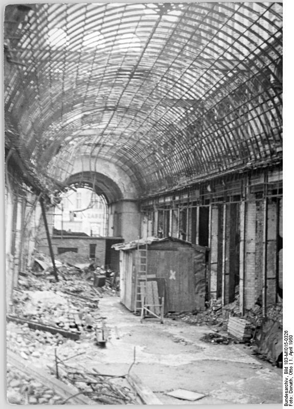 Berlin 1950 Die zerstoerte Passage Friedrichstrasse-Unter den Linden