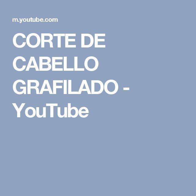 CORTE DE CABELLO GRAFILADO - YouTube