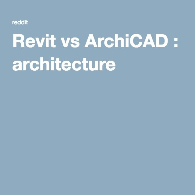 Revit vs ArchiCAD : architecture