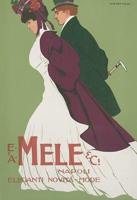 "By Marcello Dudovich (Italian),  Eleganti Novita Mode, E  A Mele  Ci (Department store of Naples). From ""Ricordi Portfolio"" a serie of greatest Italian posters printed between 1895  1914."