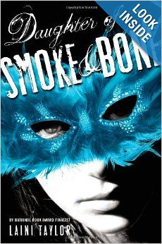 Daughter of Smoke & Bone (Daughter of Smoke and Bone): Laini Taylor- Unlike a lot of YA- its beautifully written as well as fresh and different,with a refreshing change in venue and exotic aura, while still settling in familiar territory. I loved the characters and i'm curious to see how the plot further develops,hoping for something different. Regardless- i definitely want more.