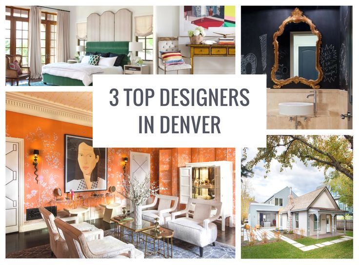3 Top Interior Designers In Denver