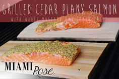 Foodie Friday | Mustard and Lemon Crusted Grilled Cedar Plank Salmon | The MIAMI Rose