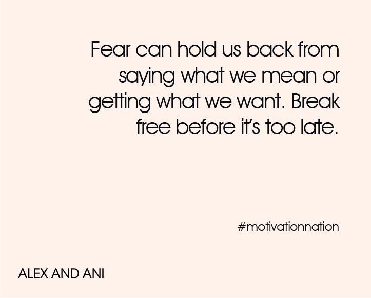 Break Free From Fear...