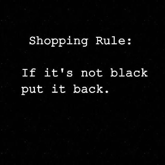 Shopping Rule : If it's not black put it back fashion quote.  Ledyz Fashions || www.ledyzfashions.com
