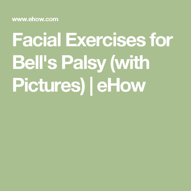 Facial Exercises for Bell's Palsy (with Pictures) | eHow