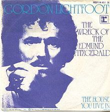 The Wreck of the Edmund Fitzgerald (Gordon Lightfoot)