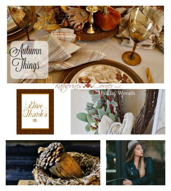Autumn ThingsThursday Favorite Things link party- Most people are discussing the election today, I choose to continue to use my blog for sharing and notfor airing my thoughts and feelings regardingthe presidential election. So… Welcome to the Thursday Favorite Things link party! I like to call it the best Thursday link party in blog land. …